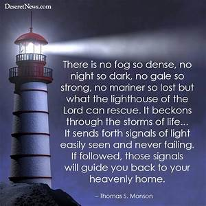 Lighthouse Quotes Thomass Monson. QuotesGram