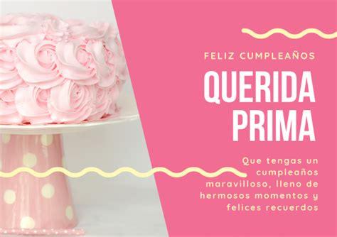 Feliz cumpleaños para una prima Frases Feliz Cumpleaños