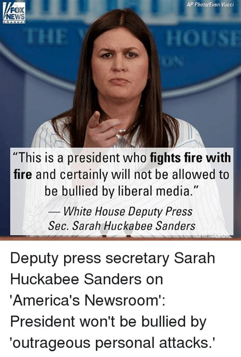 Sarah Huckabee Sanders Memes - ap photoevan vucci fox news the hous this is a president who fights fire with fire and certainly