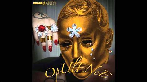 opulence lyrics opulance br00ke