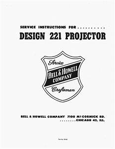 8mm Bell  U0026 Howell Design 221 Projector Service And Parts