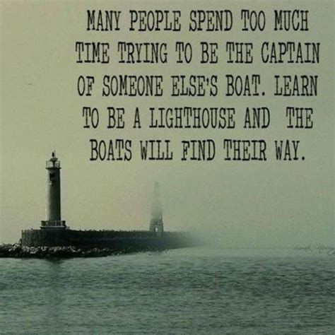 Captain Of A Boat Quotes by Best 25 Lighthouse Quotes Ideas On