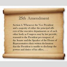 Thoughts On The 25th Amendment  The American Conservative