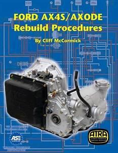 Ax4s Transmission Repair Rebuild Manual Technical Manual