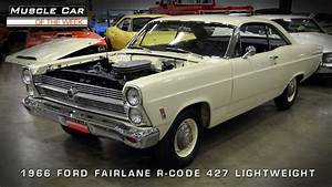 Muscle Car Of The Week Video  1966 Ford Fairlane 427