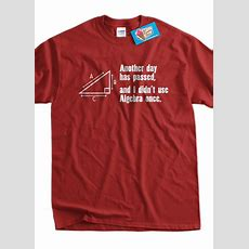 Funny Math Tshirt Another Day Passed And I Didn't Use