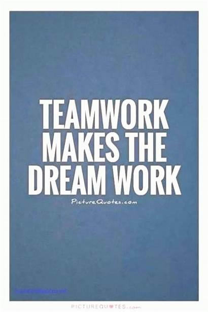Quotes Teamwork Motivational Effort Success Team Inspirational