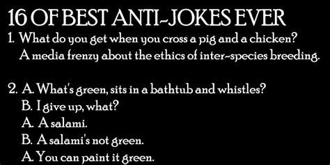 16 Of The Best Anti-jokes Ever.
