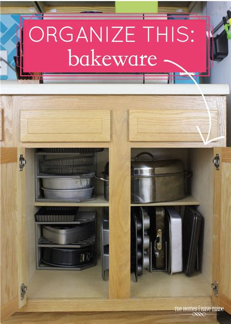 organizing pots and pans in a small kitchen organize this bakeware the homes i made 9868
