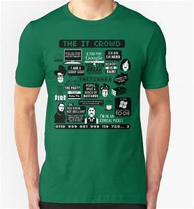 """""""The IT Crowd Quotes"""" T-Shirts & Hoodies by Tom Trager"""