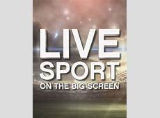 LIVE SPORT ON THE BIG SCREEN Ainslie Group