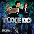 The Tuxedo [Original Motion Picture Soundtrack] - John ...