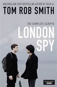London Spy | Book by Tom Rob Smith | Official Publisher ...