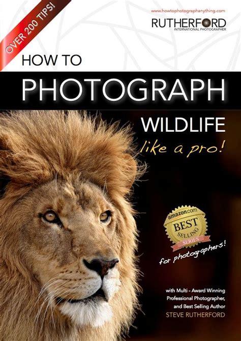 photograph wildlife   pro  ebooks