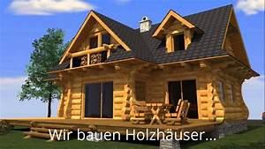 Bauholz Günstig Kaufen : blockhaus aus polen g nstig polnische blockh user youtube ~ Watch28wear.com Haus und Dekorationen