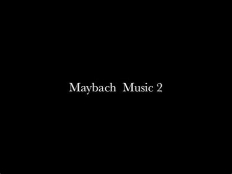 Maybach Music 2 (clean)