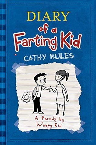 diary   farting kid cathy rules  wimpy kid