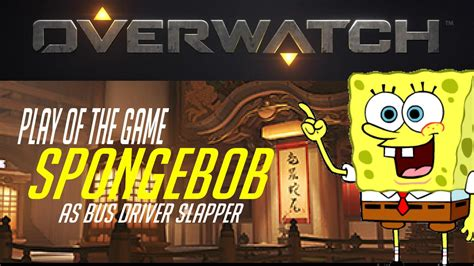 Play All The Games Meme - meme parody overwatch play of the game spongebob edition ep 04 youtube