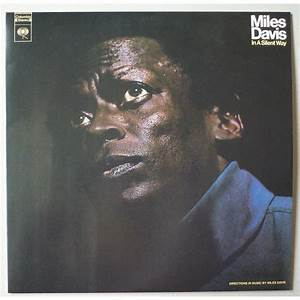 In a silent way by Miles Davis, LP with ethnovibes - Ref ...