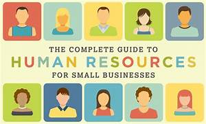 The Complete Guide To Human Resources For Small Business