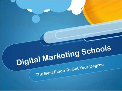 best schools for digital marketing best digital marketing schools