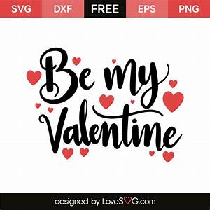 Be my valentine... Lovesvg