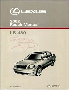 Ls430 2002 Shop Manual Lexus Ls 430 Service Repair Book
