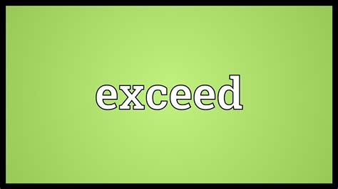 Meaning In by Exceed Meaning