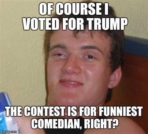 Trump Wins Memes - trump should win many things just not anything political imgflip