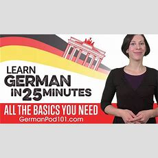 Learn German In 25 Minutes  All The Basics You Need Youtube