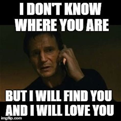 Liam Neeson Taken Meme - liam neeson taken meme hahaha pinterest liam neeson meme and funny things