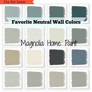 Magnolia Paint Favorite Neutral Wall Colors ~ Hallstrom Home