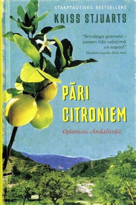 Pāri citroniem. Optimists Andalūzijā