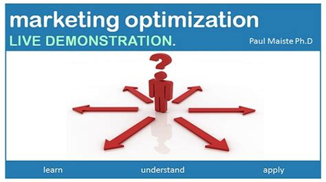 Marketing Optimization - marketing optimization live demonstration