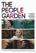 The People Garden | Coming Soon on DVD | Movie Synopsis ...