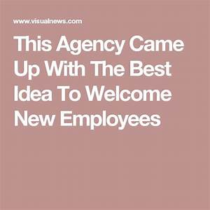 67 best Welcoming New Hires images on Pinterest   Adulting ...