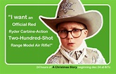 A Christmas Story Quote - Ralphie - A Christmas Story ...
