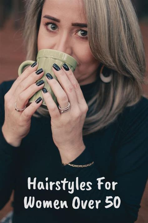 14 Hairstyles For Women Over 50 That'll Keep You Looking