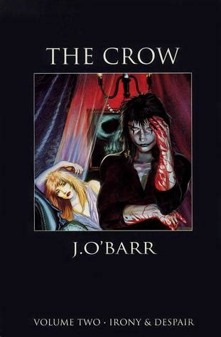 crow volume  irony despair  james obarr reviews discussion bookclubs lists
