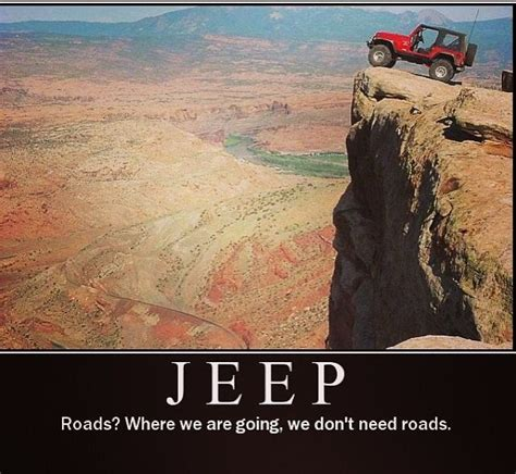 jeep quotes love jeep wrangler quotes quotesgram
