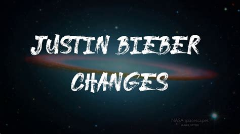 Justin Bieber - Changes (Lyrics) - YouTube