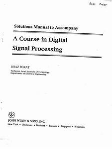 Solution Manual For A Course In Digital Signal Precessing