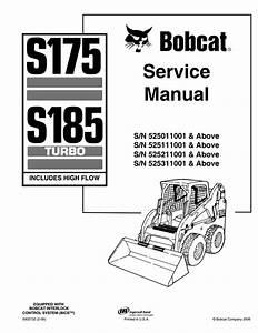 Bobcat S185 Skid Steer Loader Service Repair Manual Sn