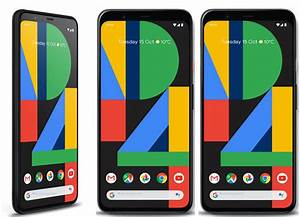 Pixel 4  U0026 4 Xl Everything You Need To Know   U0026gt  Pixel 4