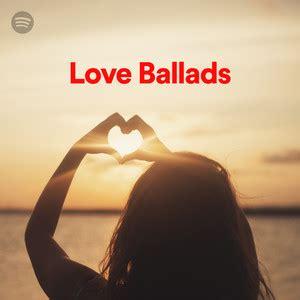 love ballads  spotify