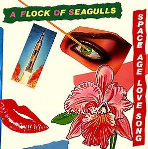 File:A Flock of Seagulls - Space Age Love Song.jpg - Wikipedia