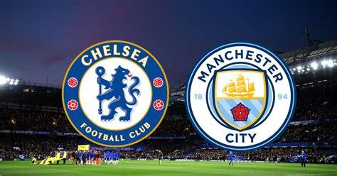 موعد مباراة مانشستر سيتي ضد تشيلسي والقنوات الناقلة. مشاهدة مباراة تشيلسي ومانشستر سيتي بث مباشر اليوم 3-1-2021 في الدوري الانجليزي