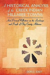 A Historical Analysis of the Creek Indian Hillabee Towns ...