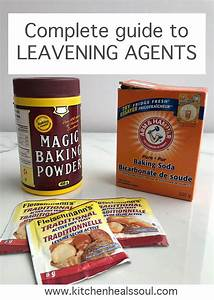 The Complete Guide To Leavening Agents And Chemical