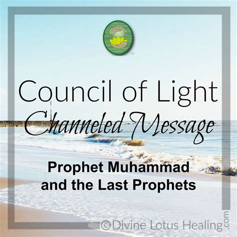 Council Of Light by Council Of Light Channeled Message On Prophet Muhammad